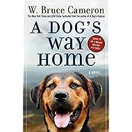 A Dog's Way Home (A Dog's Way Home Novel, 1)