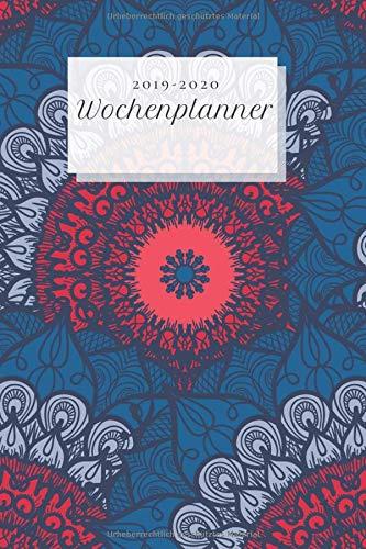 Wochenplanner 2019-2020: Mandala Kalender mit Jahresübersicht, Tagesansicht, Platz für Notizen & Kontakte, ab September 2019, schönes Geschenk, perfekt für Schule und Büro