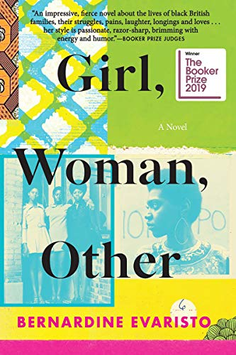 Girl, Woman, Other: A Novel (Booker Prize Winner) by [Bernardine Evaristo]