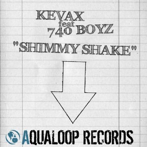 Kevax & 740 Boyz