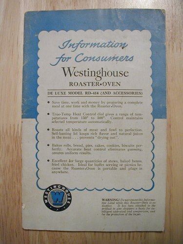 Westinghouse Roaster Oven De Luxe Model RD-414 (Information for Consumers)
