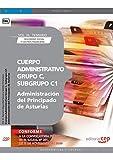 Cuerpo Administrativo, Grupo C, Subgrupo C1, de la Administración del Principado de Asturias. Vol. III. Temario Seguridad Social y Gestión Financiera (Colección 1457)