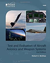Test and Evaluation of Aircraft Avionics and Weapon Systems (Electromagnetics and Radar)
