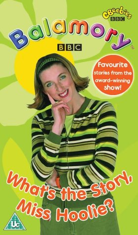 Balamory: What's The Story, Miss Hoolie? [VHS] [2002]
