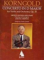 Erich Korngold: Violin Concerto in D Major, Op. 35 - Fingerings and Bowings