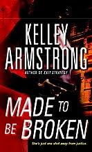 Made to Be Broken (Nadia Stafford Book 2)