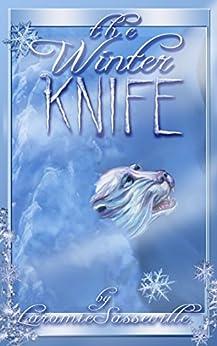 The Winter Knife (Minnesota Strange Book 1) by [Laramie Sasseville]