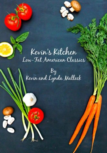 Kevin's Kitchen: Low Fat American Classics