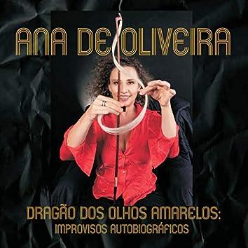Dragão Dos Olhos Amarelos - Improvisos Autobiográficos