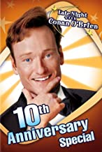 Late Night With Conan O'Brien (10th Anniversary Special) [Import]