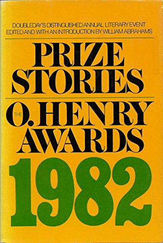 Prize Stories, 1982: The O'Henry Awards (Prize Stories) - Book  of the O. Henry Prize Collection
