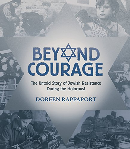 Image of Beyond Courage: The Untold Story of Jewish Resistance During the Holocaust (Booklist Editor's Choice. Books for Youth (Awards))