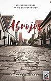 Abrojos: Un pueblo donde nadie es bienvenido (Bookcut Series nº 1)