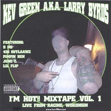 I'm Hott! Mixtape Vol. 1