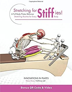 Stretching for Stiffies: A Full Body Pilates Reformer Stretching Routine for Every Body