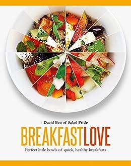 Breakfast Love by [David Bez]