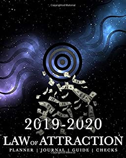 Law of Attraction Planner: Journal Guide Checks for Manifesting Your Dreams, Goals, Abundance & Love (2019-2020 Manifestation Journals for Success)