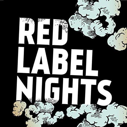 Red Label Nights