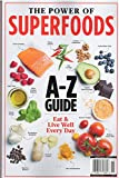 The Power of Superfoods Magazine 2020 Centennial Health