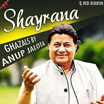 Shayrana - Ghazals by Anup Jalota