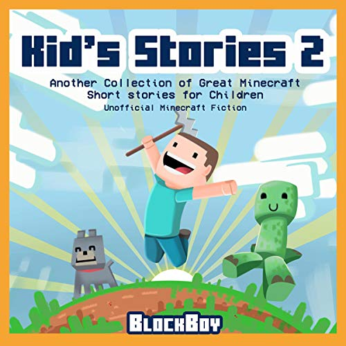 Kid's Stories 2: Another Collection of Great Minecraft Short Stories for Children audiobook cover art