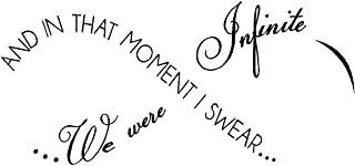 byyoursidedecal and in That Moment i Swear.we were Infinite Vinyl Wall Decal,Art Quotes Inspirational Sayings 11