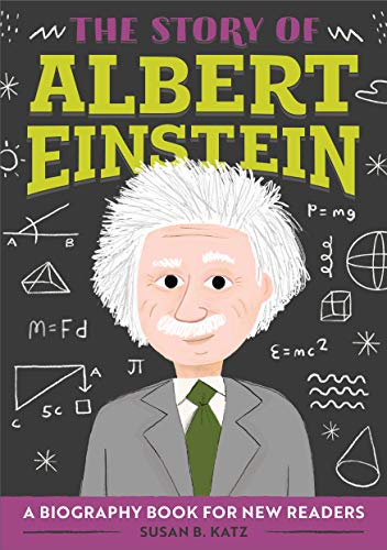 The Story of Albert Einstein: A Biography Book for New Readers (The Story Of: A Biography Series for New Readers)