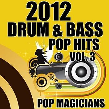 2012 Drum & Bass Pop Hits, Vol. 3
