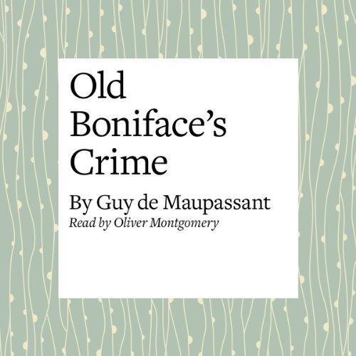 Old Boniface's Crime audiobook cover art