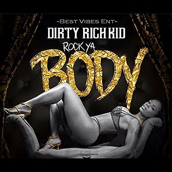 Rock Ya Body