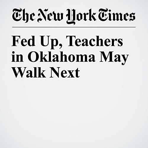 Fed Up, Teachers in Oklahoma May Walk Next audiobook cover art