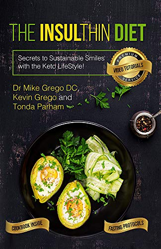 The Insulthin Diet: Secrets to Sustainable Smiles With The Keto Lifestyle (English Edition)