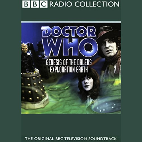 Doctor Who: Genesis of the Daleks & Exploration Earth audiobook cover art