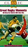 Bill Mclaren's Great Rugby Moments [VHS]