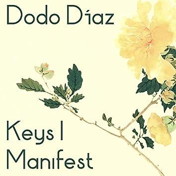 Keys I Manifest