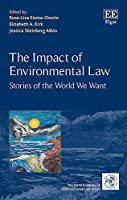 The Impact of Environmental Law: Stories of the World We Want (IUCN Academy of Environmental Law)