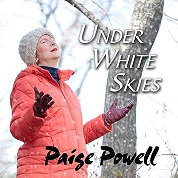 Under White Skies