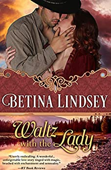 Waltz with the Lady by [Betina Lindsey]
