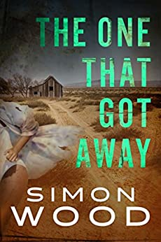 The One That Got Away by [Simon Wood]