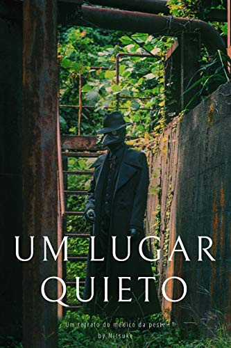 Um Lugar Quieto (Um retrato do médico da peste Livro 5) (Portuguese Edition)