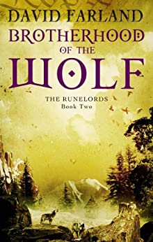 Brotherhood Of The Wolf: Book 2 of the Runelords by [David Farland]
