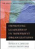 Improving Leadership in Nonprofit Organizations (J-B US non-Franchise Leadership)