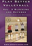 Play Better Volleyball - Blocking & Defense [Import anglais]