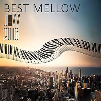 Best Mellow Jazz 2016 – Most Beautiful Melodies of Jazz, Gentle Jazz, Background Piano Jazz, Cocktail Bar