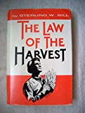 The law of the harvest by Sterling W Sill (1980-08-02)...