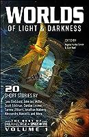 Worlds of Light & Darkness