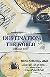 Destination: The World: Volume Two