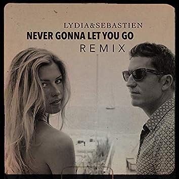 Never Gonna Let You Go (Remix)