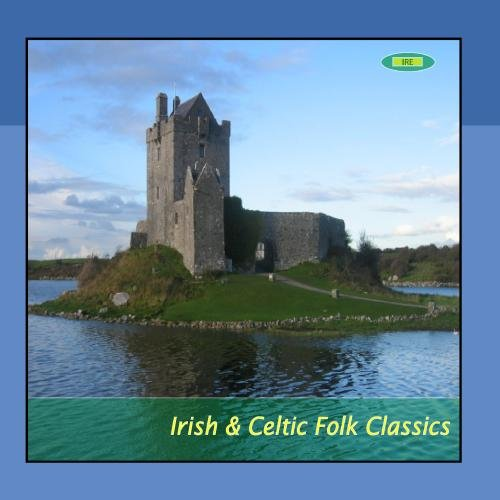 Irish & Celtic Folk Classics