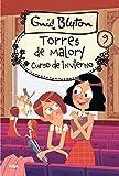 Torres de Malory 9. Curso de invierno. (INOLVIDABLES)